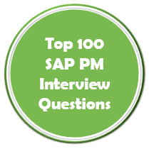 Top 100 SAP PM Interview Questions
